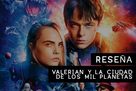 Reseña-Valerian